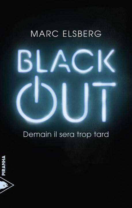 BLACK OUT DE MARC ELSBERG CHEZ PIRANHNA