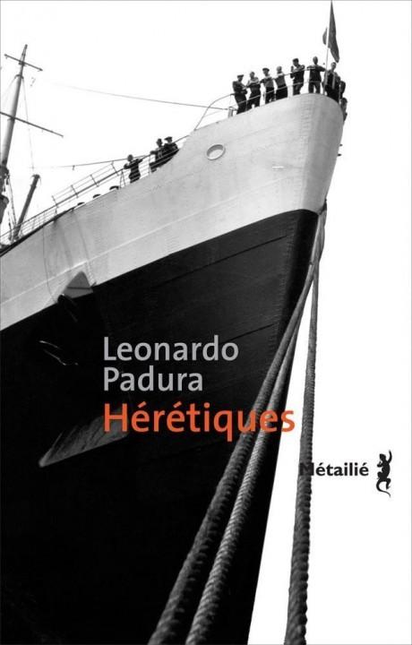 Hérétiques de Leonardo Padura chez Métailié