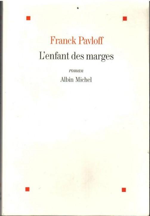 L'enfant des marges de Franck Pavloff chez Albin Michel