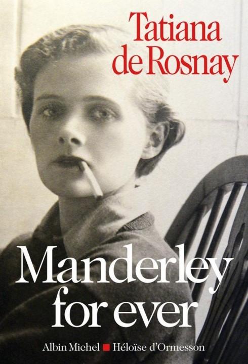 Manderley for ever de Tatiana de Rosnay chez Albin Michel