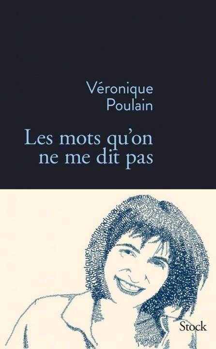 Les mots qu'on ne dit pas de Véronique Poulain chez Stock