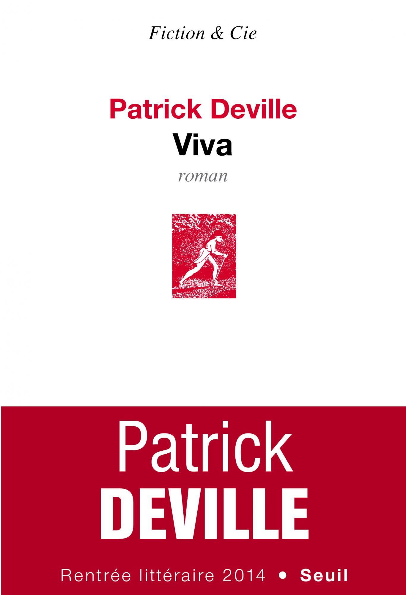 « Viva » de Patrick Deville, Seuil