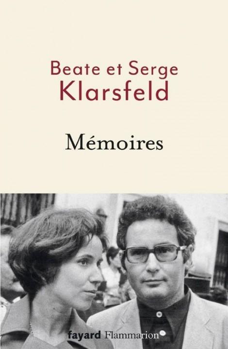 Mémoires de Beate et Serge Klarsfeldchez Fayard/Flammarion