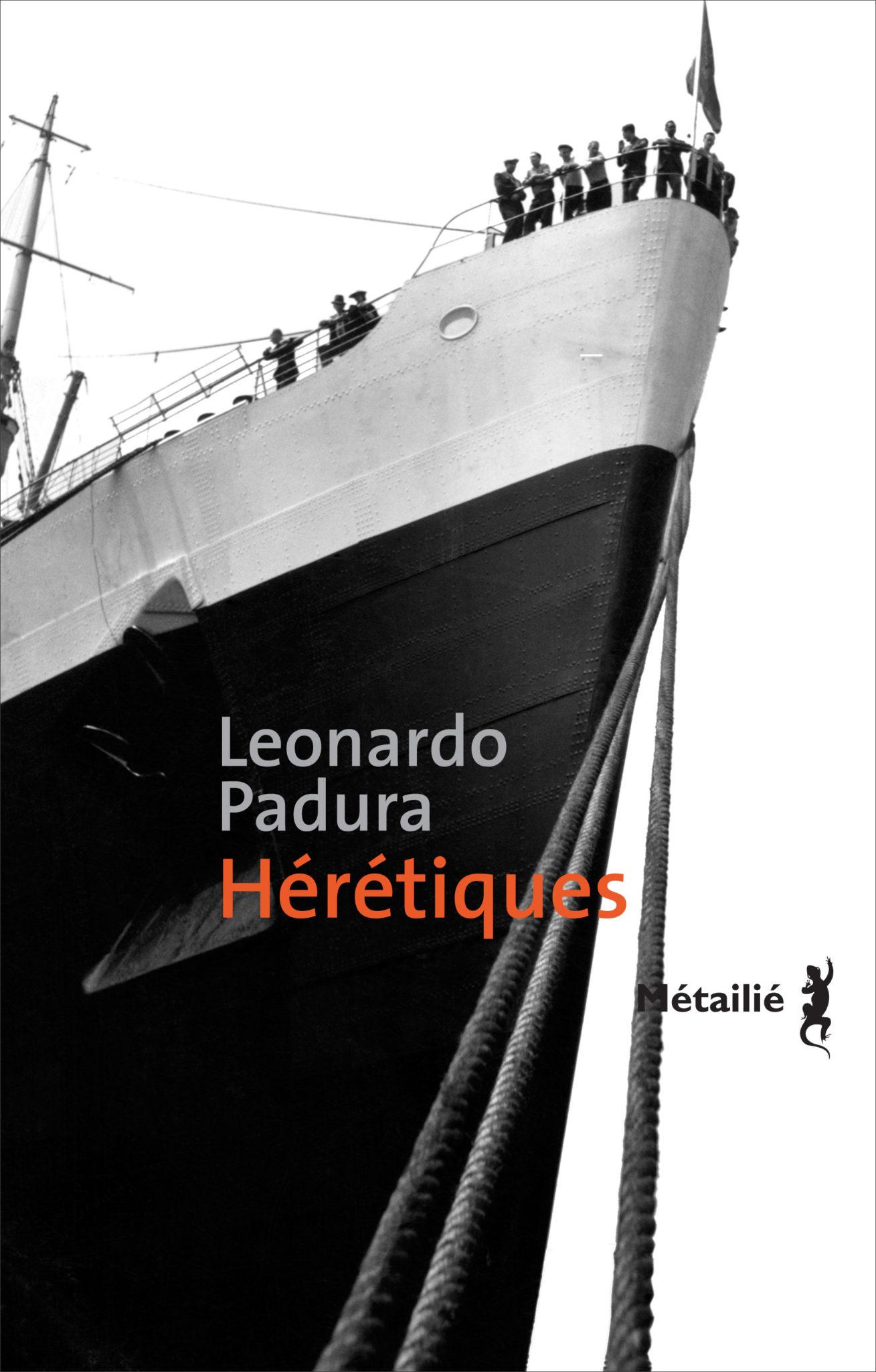 « Hérétiques » de Leonardo Padura, Métaillé